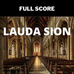 Lauda Sion - FULL SCORE