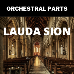 Lauda Sion - ORCHESTRAL PARTS
